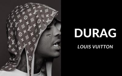 Durag Louis Vuitton : Mythe ou réalité ?