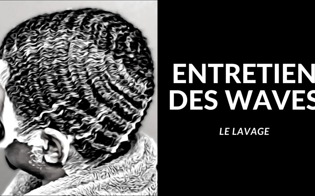 Méthode : Comment laver les 360 waves ?